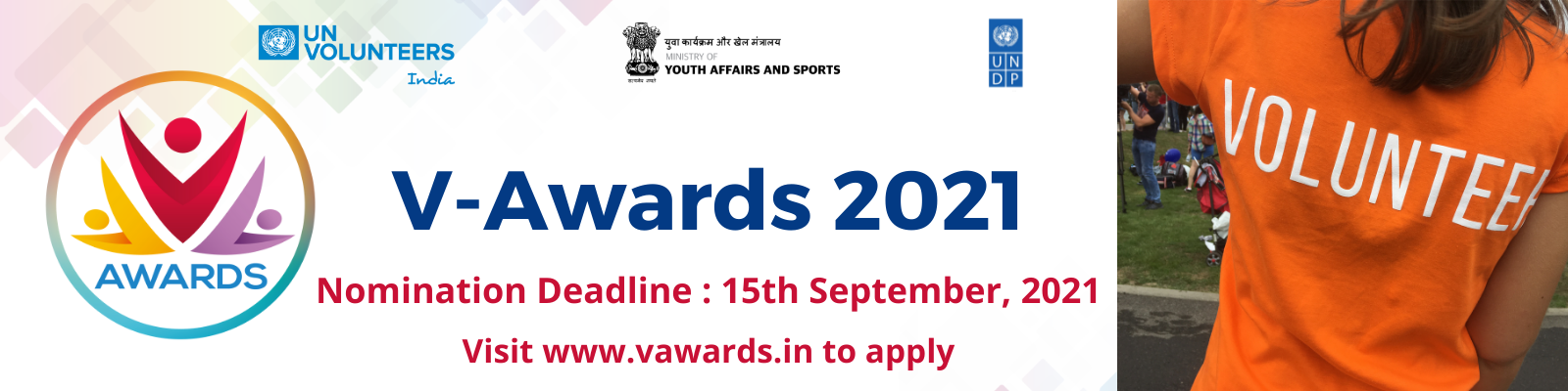 UNV India launched V-Awards in 2018 and has acknowledged the journey of impact of 30 individuals who have volunteered  to tackle some of the key/major development challenges like gender, environment, education, social inclusion and many other thematic areas in India. It is a journey that recognizes efforts that brought a positive change in the surroundings and led a step forward to ensure a better state of living in any developmental aspect. The Awardees will be conferred on International Volunteer Day, 5 December 2021.  Visit www.vawards.in for more information.